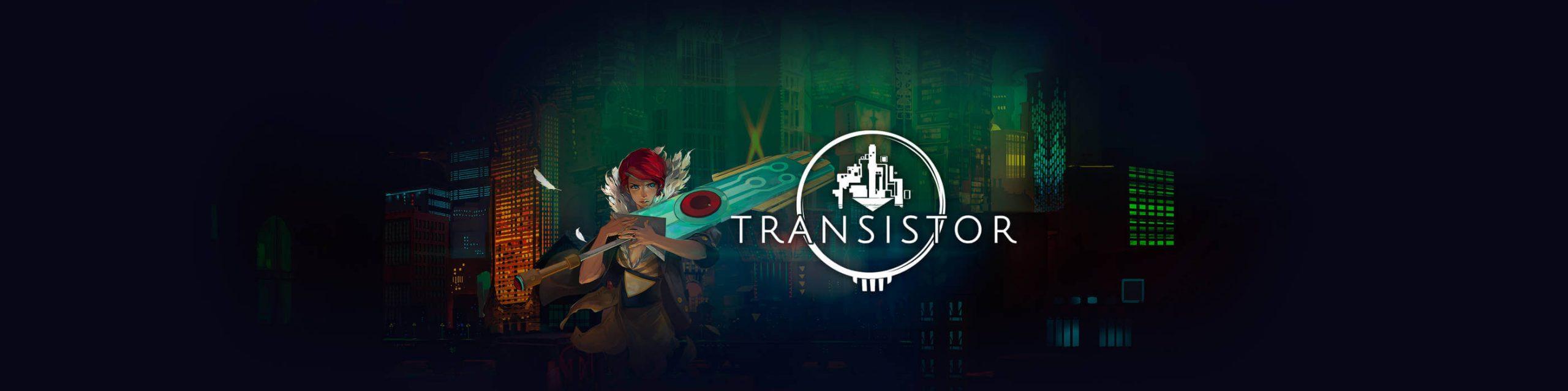 [已购]Transistor-草蜢资源